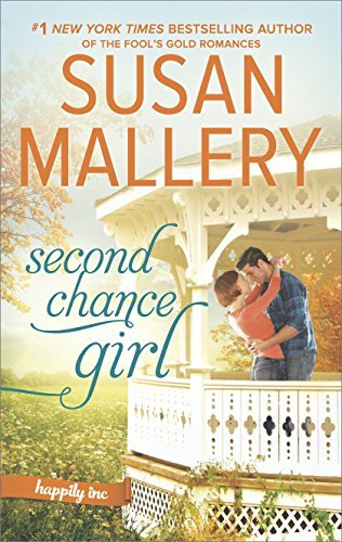 Susan Mallery Second Chance Girl A Modern Fairy Tale Romance Original