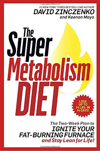 David Zinczenko The Super Metabolism Diet The Two Week Plan To Ignite Your Fat Burning Furn