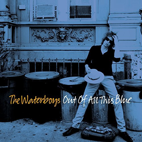 The Waterboys Out Of All This Blue