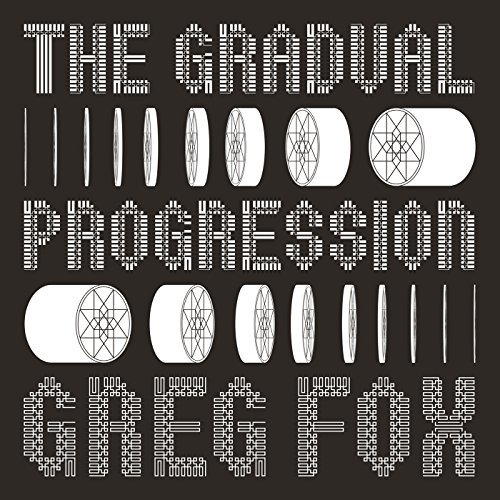 Greg Fox The Gradual Progression