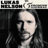 Lukas Nelson & Promise Of The Real Lukas Nelson & Promise Of The Real