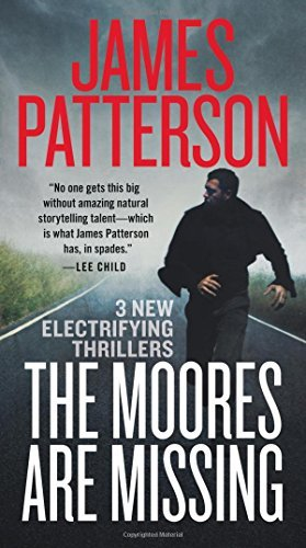 James Patterson The Moores Are Missing