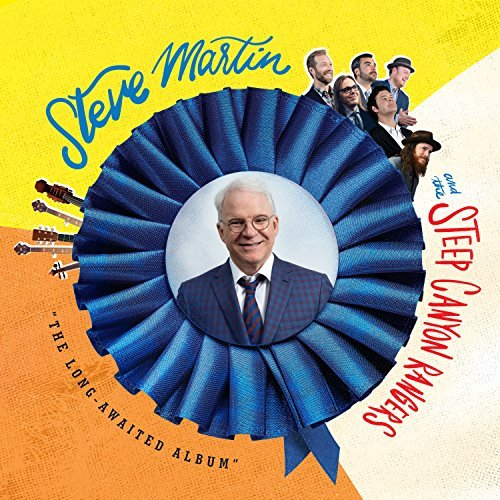 Steve Martin & The Steep Canyon Rangers Long Awaited Album