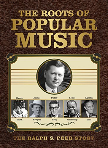 The Roots Of Popular Music The Ralph S. Peer Story 3 CD
