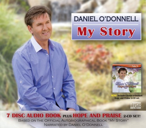 Daniel O'donnell Daniel O'donnell My Story