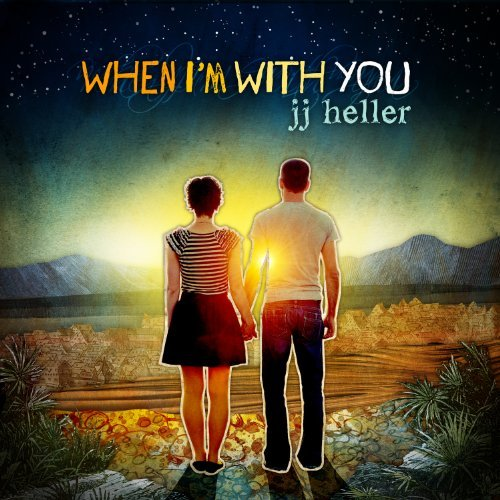 Jj Heller When I'm With You