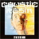 Caustic Resin/Fly Me To The Moon