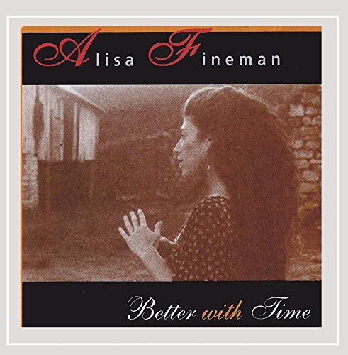 alisa-fineman-better-with-time