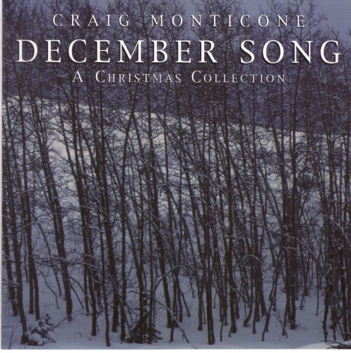 Greg Monticone December Song