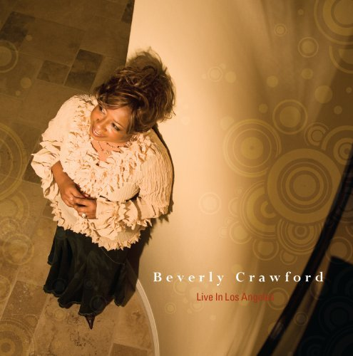 Beverly Crawford Live From Los Angeles