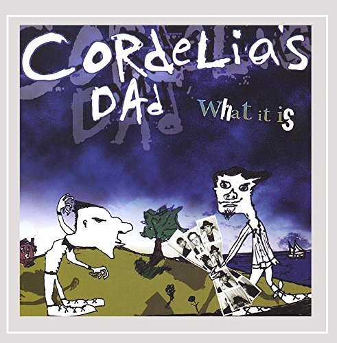 cordelias-dad-what-it-is