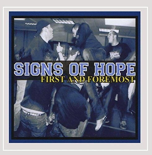 Signs Of Hope First & Foremost Import