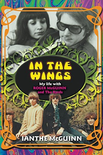 ianthe-mcguinn-in-the-wings-my-life-with-roger-mcguinn-and-the-byrds