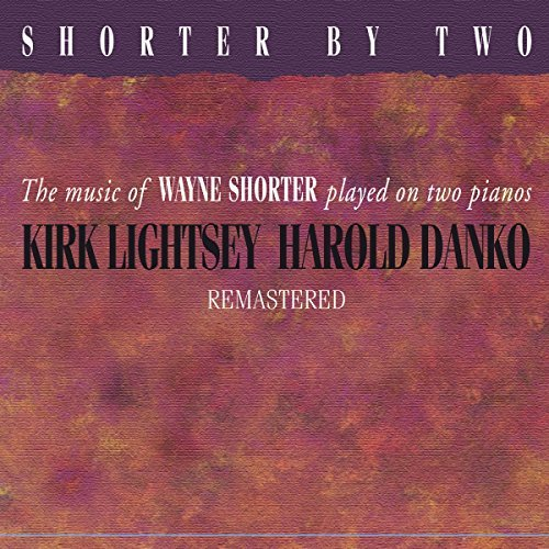 Lightsey Kirk Danko Harold Shorter By Two Remastered