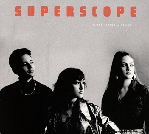Kitty Daisy & Lewis Superscope Import Gbr