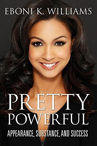 Eboni K. Williams Pretty Powerful Appearance Substance And Success