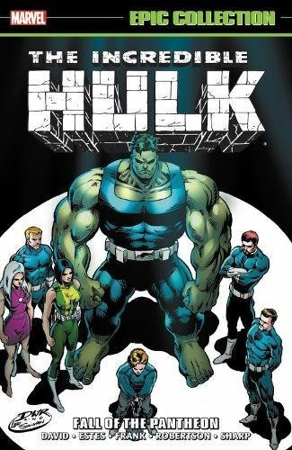 Peter David Incredible Hulk Epic Collection Fall Of The Pantheon