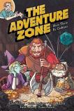 Clint Mcelroy The Adventure Zone Here There Be Gerblins