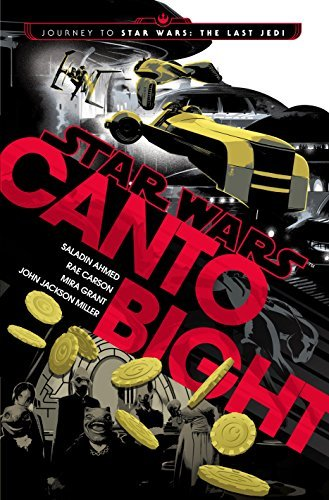 Saladin Ahmed Star Wars Canto Bight