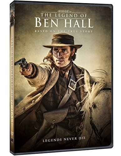 Legend Of Ben Hall Legend Of Ben Hall