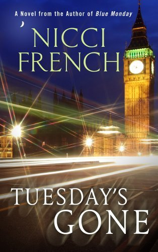 Nicci French Tuesday's Gone Large Print