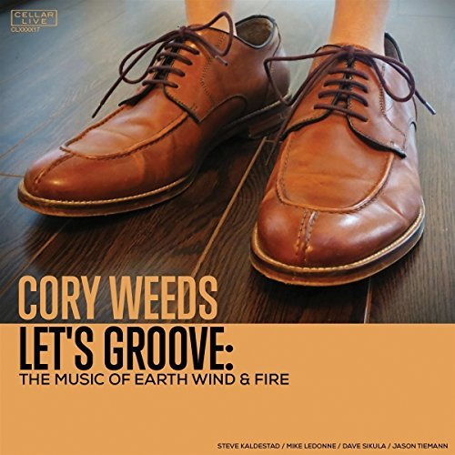 Cory Weeds Let's Groove The Music Of Ear