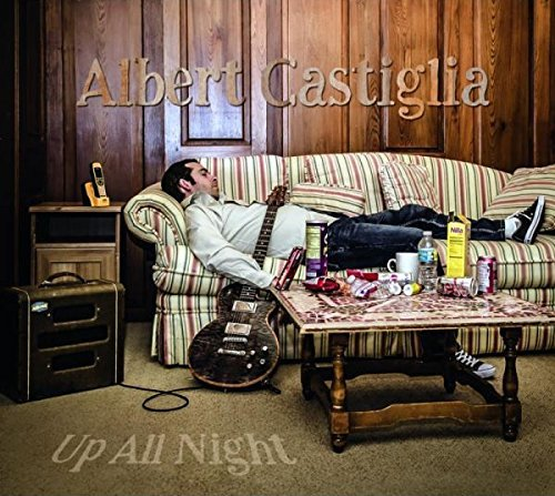 Albert Castiglia Up All Night
