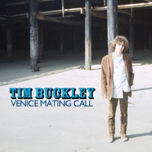 Tim Buckley Venice Mating Call