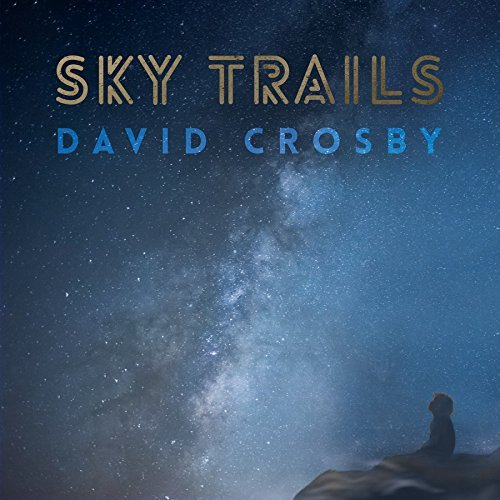 David Crosby Sky Trails