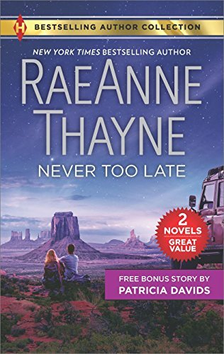 Raeanne Thayne Never Too Late & His Bundle Of Love A 2 In 1 Collection Original