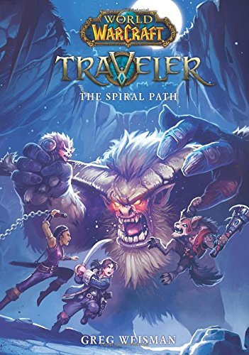 greg-weisman-the-spiral-path-world-of-warcraft-traveler-book-2-volume-2