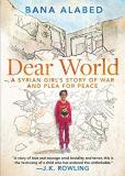 Bana Alabed Dear World A Syrian Girl's Story Of War And Plea For Peace