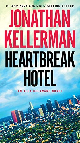 Jonathan Kellerman Heartbreak Hotel