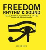 Gilles Peterson Freedom Rhythm & Sound Revolutionary Jazz Original Cover Art 1965 83