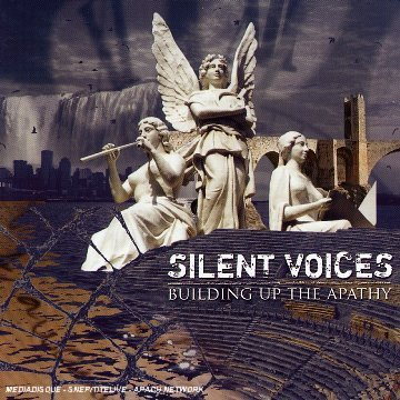 Silent Voices Building Up The Apathy