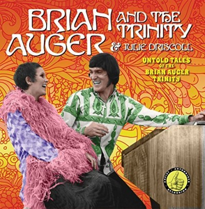 Brian Augur & The Trinity & Julie Dirscoll Untold Tales Of The Holy Trinity