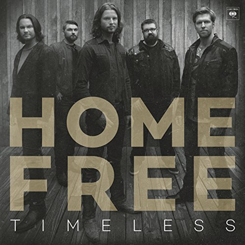 Home Free Timeless