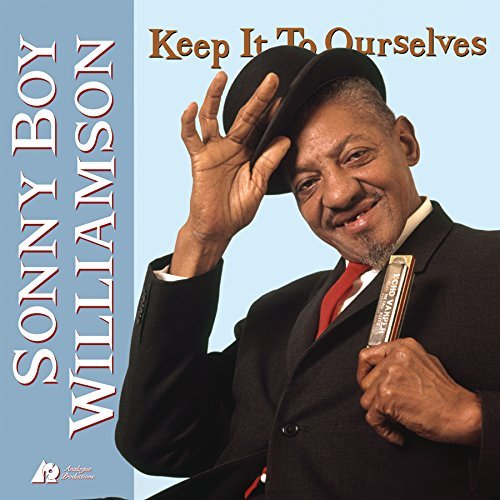 Sonny Boy Williamson Keep It To Ourselves 2 Lp 200 Gram 45 Rpm