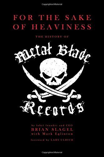 Brian Slagel For The Sake Of Heaviness The History Of Metal Blade Records