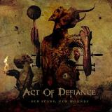Act Of Defiance Old Scars & New Wounds