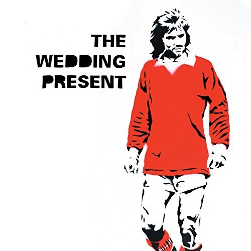 The Wedding Present George Best 30th Anniversary
