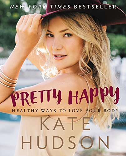 kate-hudson-pretty-happy-healthy-ways-to-love-your-body