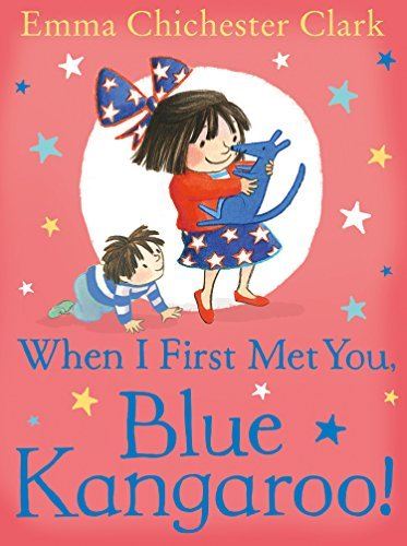 Emma Chichester Clark When I First Met You Blue Kangaroo!
