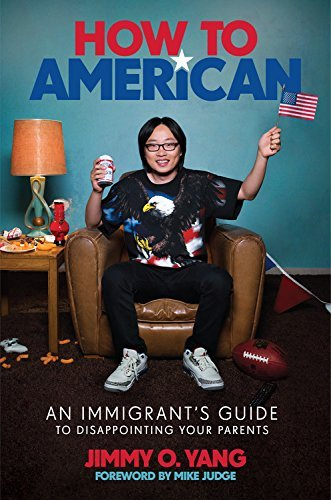 Jimmy O. Yang How To American An Immigrant's Guide To Disappointing Your Parent