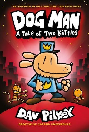 Dav Pilkey Dog Man A Tale Of Two Kitties