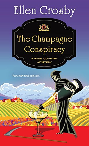 Ellen Crosby The Champagne Conspiracy A Wine Country Mystery
