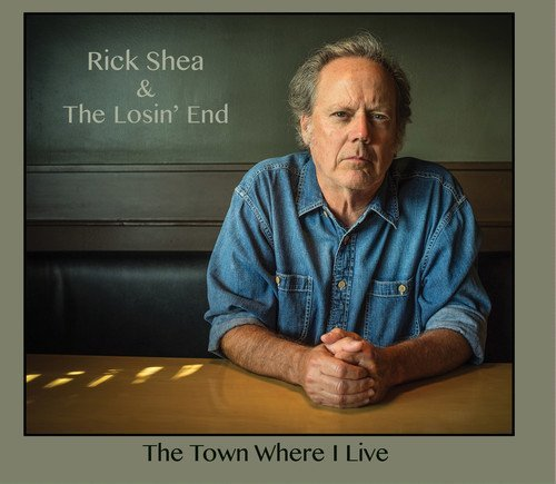 Rick Losin End Shea Town Where I Live