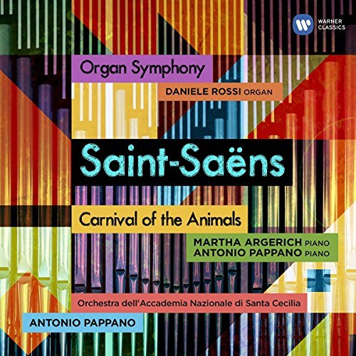 Antonio Pappano Saint Saëns Organ Symphony & Carnival Of The Animals