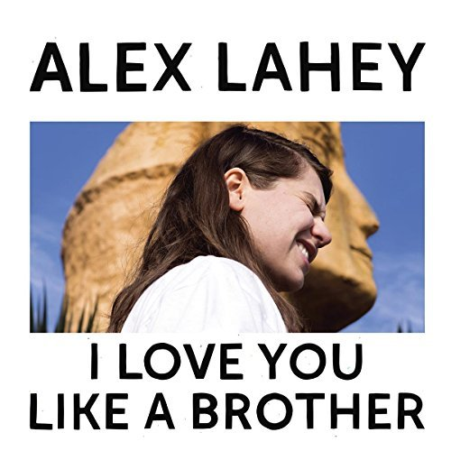 Alex Lahey I Love You Like A Brother (yellow? Vinyl) Indie Exclusive