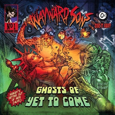 Wayward Sons Ghosts Of Yet To Come